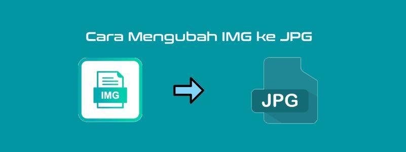 Cara Mengubah Img Ke Jpg Di Android Pc Bacolah Com